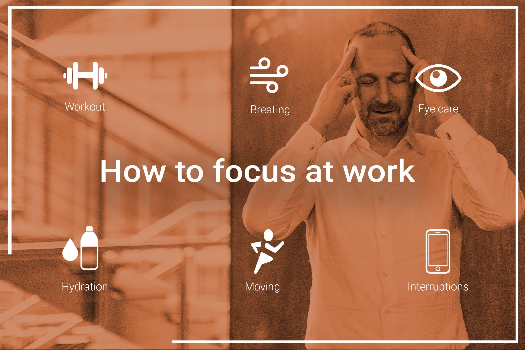 How to stay focussed at work [updated]